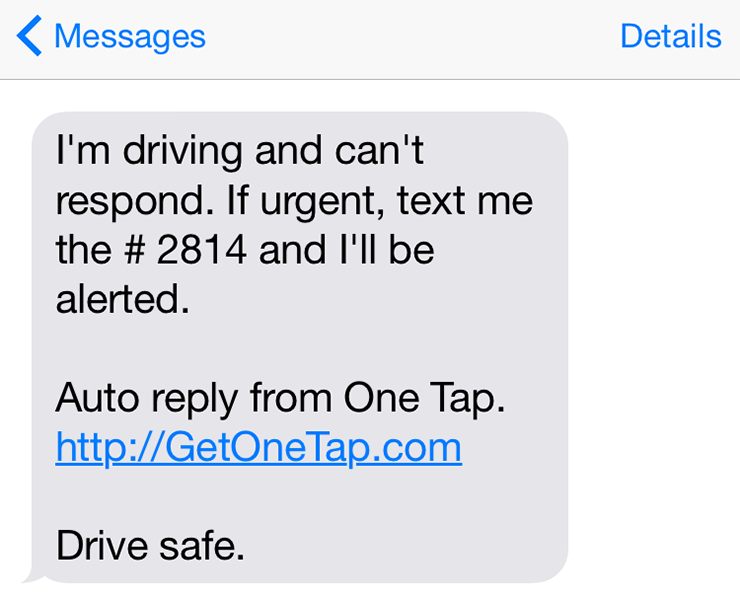 One Tap responds on your behalf while you drive